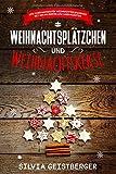 Weihnachtsplätzchen und Weihnachtskekse Low Carb Backen für Weihnachten Backbuch mit