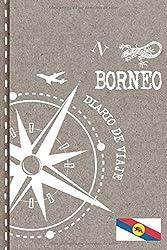 Borneo Diario de Viaje: Libro de Registro de Viajes - Cuaderno de Recuerdos de Actividades en Vacaciones para Escribir, Dibujar - Cuadrícula de Puntos, Bucket List, Dotted Notebook Journal A5