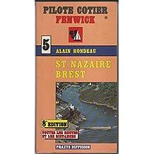 Pilote Cotier Fenwick 5: St Nazaire Brest