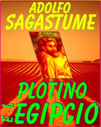 Plotino El Egipcio (Eneadas) por Adolfo Sagastume
