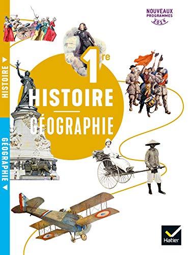 Histoire Géographie 1re - Éd. 2019 - Livre de l'élève