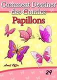 Image de Livre de Dessin: Comment Dessiner des Comics - Papillons (Apprendre De
