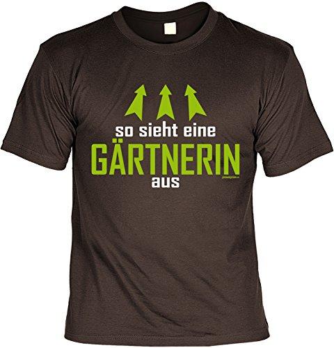 Fun Shirt mit coolem Gärtner-Motiv: So sieht eine Gärtnerin aus - Geburtstag - Farbe: braun Braun