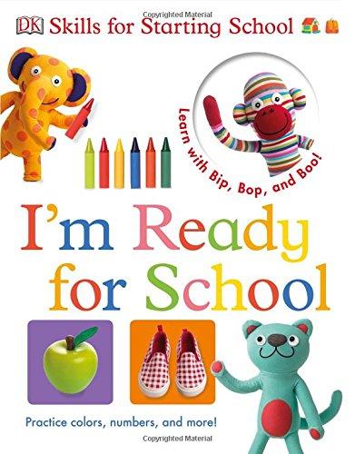Get Ready for School: I'm Ready for School (Skills for Starting School)