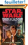 Vision of the Future: Star Wars Legen...