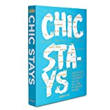 Chic Stays, Conde Nast Travel (Classics)