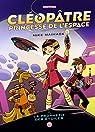 Cléopâtre, tome 1 : princesse dans l'espace par Maihack