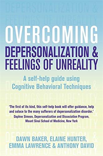 Overcoming Depersonalization and Feelings of Unreality (Overcoming Books)