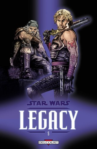 Star Wars Legacy, Tome 5 : Loyauté
