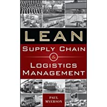 Lean Supply Chain and Logistics Management-