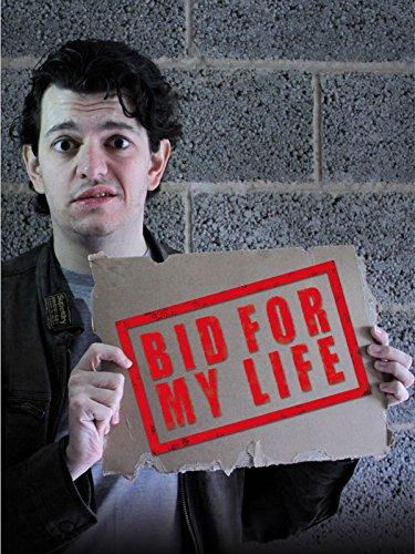 Bid For My Life