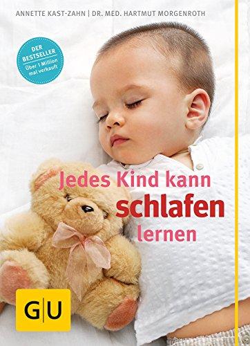 Jedes Kind kann schlafen lernen (Wie Zu Sein Allein)