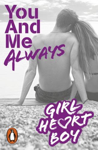 Girl Heart Boy: You And Me Always (Book 6) (English Edition) - Blume, John Light