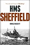 HMS Sheffield: The Life and Times of 'Old Shiny'