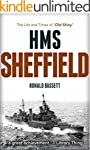 HMS Sheffield: The Life and Times of...