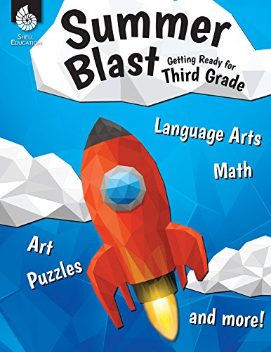 Summer Blast: Getting Ready for Third Grade