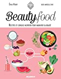 Telecharger Livres Beauty Food (PDF,EPUB,MOBI) gratuits en Francaise