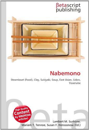Nabemono: Steamboat (Food), Clay, Sukiyaki, Soup, East Asian, Udon, Yosenabe