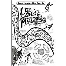 Los Códices Misteriosos: Códice I : El Resplandor Negro