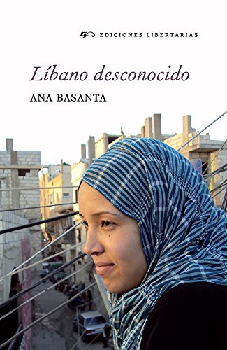 Líbano desconocido por Ana Basanta
