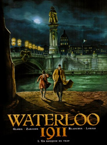 Waterloo 1911, Tome 1 : Un rouquin de trop