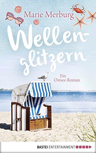 Buchseite und Rezensionen zu 'Wellenglitzern: Roman. Roman (Rügen-Reihe 1)' von Marie Merburg