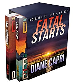 Fatal Starts: Two Jess Kimball Thrillers (Licensed to Thrill Book 2) (English Edition) par [Capri, Diane]