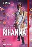 L'année scolaire 2014-2015 avec Rihanna - Agenda 100% non officiel