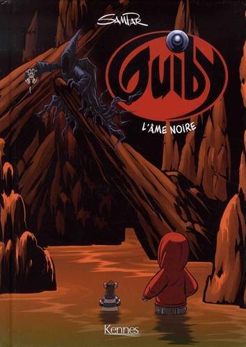 Guiby (5) : Guiby T05 : L'âme noire