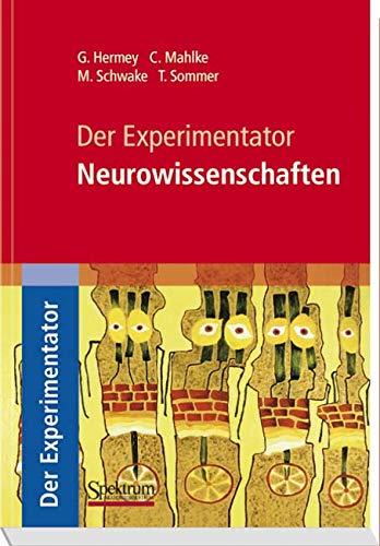Der Experimentator: Neurowissenschaften