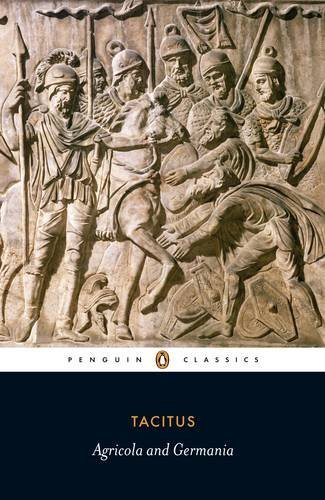 The Agricola and the Germania (Penguin Classics) by Tacitus (1971-02-28)