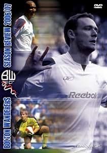 Bolton Wanderers FC - 2006/2007 Season Review [DVD]