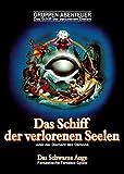 Schiff der verlorenen Seelen – remastered (Das Schwarze Auge – Abenteuer)