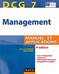 DCG 7 - Management - 4e édition - Manuel et applications, corrigés inclus