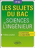Sciences de l'ingénieur - Terminale S - 2e édition actualisée