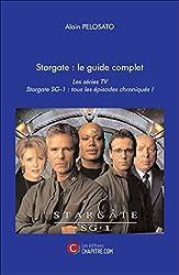 Stargate : le Guide Complet