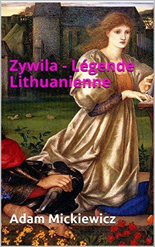 Livres gratuits en ligne Zywila - Légende Lithuanienne epub pdf