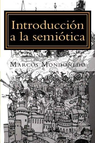 Introducción a la semiótica: Modelo de análisis de los discursos de la cultura