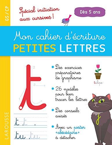 Mon cahier d'écriture PETITES LETTRES dès 5 ans par Catherine Gauduel