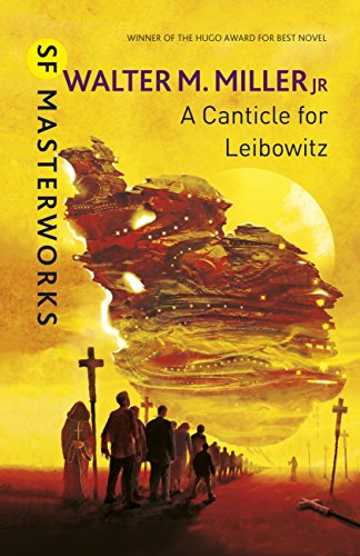 A Canticle For Leibowitz (S.F. MASTERWORKS) (English Edition) (Jr Miller)