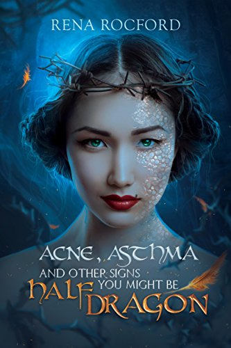 acne-asthma-and-other-signs-you-might-be-half-dragon-english-edition