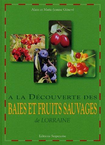 A la découverte des baies et fruits sauvages de Lorraine