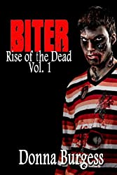 Biter (Rise of the Dead Book 1)