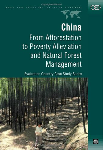 china-from-afforestation-to-poverty-alleviation-and-natural-forest-management-evaluation-country-cas