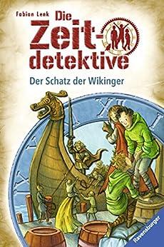 Die Zeitdetektive 7: Der Schatz der Wikinger