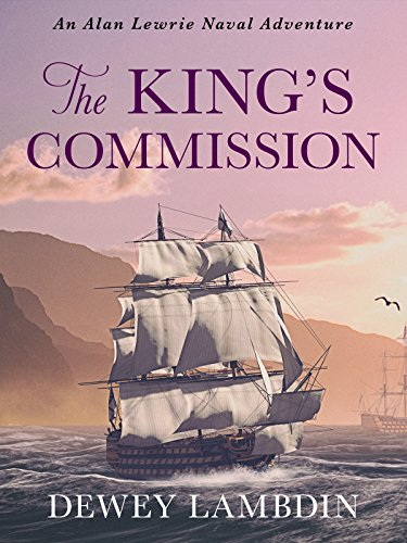 The King's Commission (Alan Lewrie Naval Adventures Book 3) by Dewey Lambdin