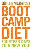 Gillian McKeith's Boot Camp Diet: Fourteen Days to a New You!