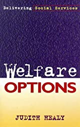 Welfare Options: Delivering Social Services