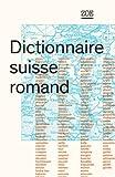 Dictionnaire suisse romand : Particularités lexicales du français contemporain...
