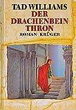 'Der Drachenbeinthron: Roman' von Tad Williams